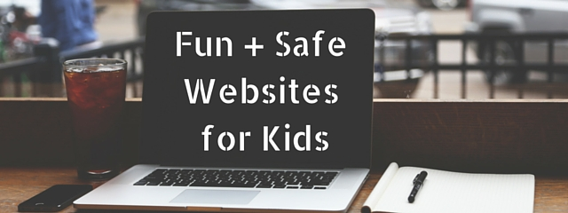 "Fun and Safe Websites for Kids | How do we allow our toddlers, our kids under 12, and our teenagers to use the internet for all of its benefits while keeping them away from its dangers? | A laptop sits on a table with the article title, ""Fun + Safe Websites for Kids"" on the screen."