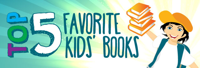 Top 5 Favorite Kids' Books
