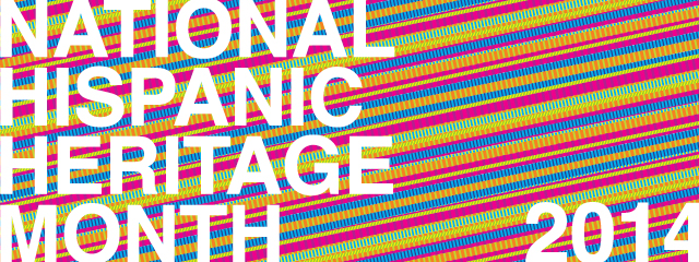 National Hispanic Heritage Month 2014