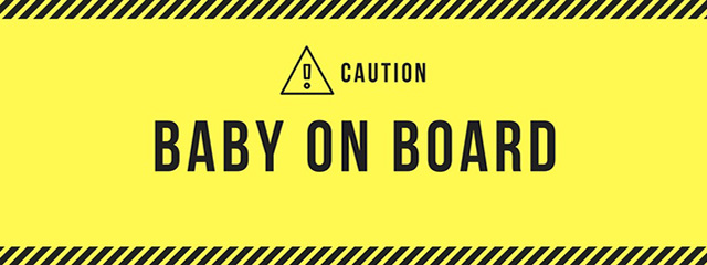 "What's the story behind the Baby on Board sign? | A graphic in yellow with a black triangle reading, ""Caution! Baby on Board"""