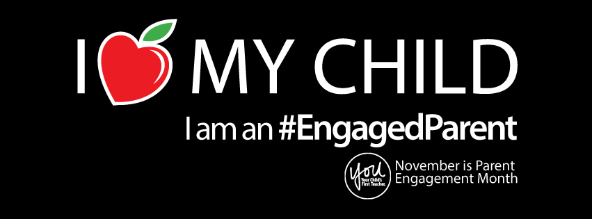 I heart my child. I am an #EngagedParent. November is Parent Engagement Month.