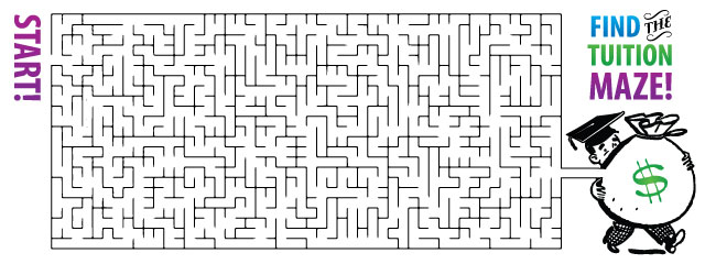 "Scholarship Hunting: 3 Places to Find Them | Don't go through a complicated maze to find scholarships for your teen. Try these three easy tips and remember to apply for both big and small scholarships. | The illustration shows a ""find the tuition"" maze."